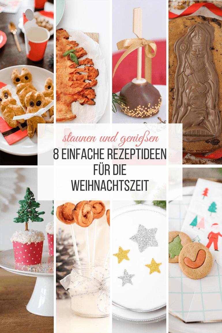 8 einfache Rezept für den Advent & Weihnachten