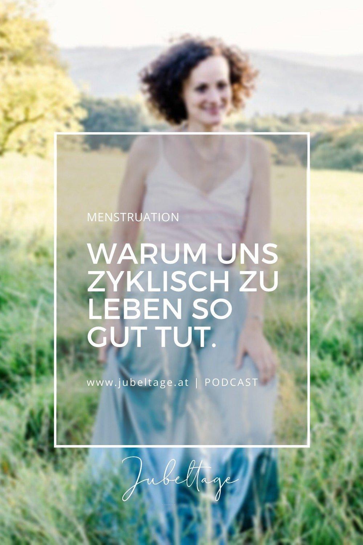 Jubeltage Podcast: Warum uns zyklisch Leben so gut tut