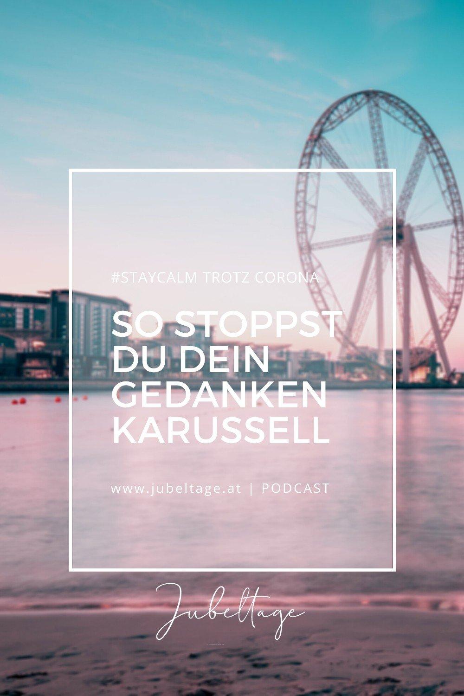 Jobeltage Podcast: So stoppst du dein Gedankenkarussell
