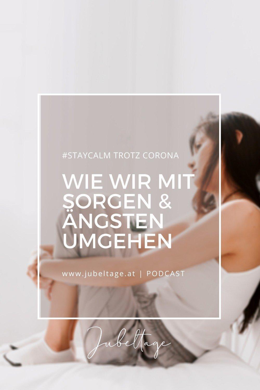 Jubeltage Podcast: Wie wir mit Sorgen und Ängsten umgehen