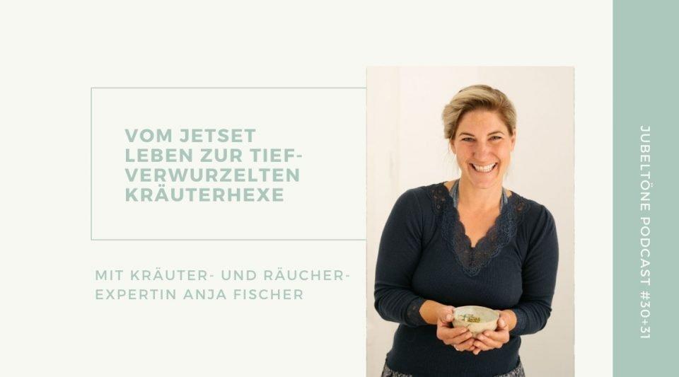 Anja Fischer - Räucherexpertin jubelTÖNE podcast