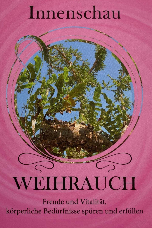 Weihrauch - Oel der Innenschau